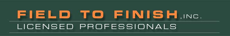 Field to Finish, Inc. Licenced Professionals